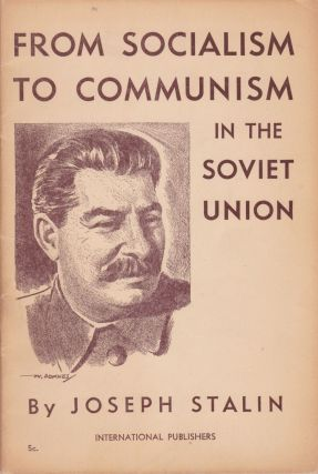 From Socialism to Communism in the Soviet Union. Joseph Stalin