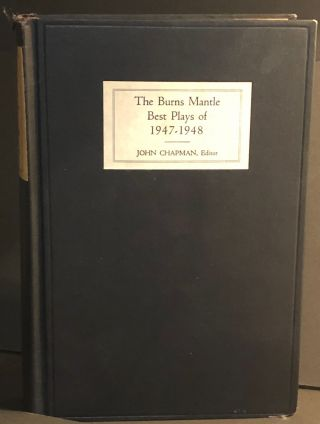 The Burns Mantle Best Plays of 1947-48 and the Year Book of the Drama in America. Tennessee...