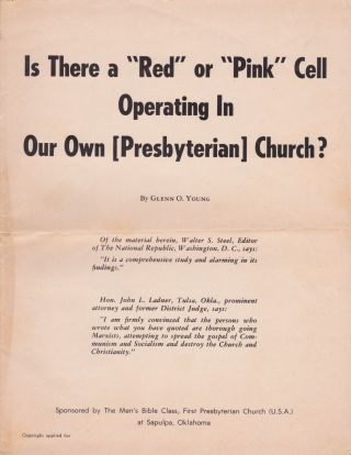 "Is There a ""Red"" or ""Pink"" Cell Operating In Our Own [Presbyterian] Church? Glenn O. Young"