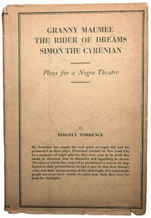 Granny Maumee, The Rider of Dreams, Simon the Cyrenian: Plays for a Negro Theatre. Ridgely Torrence