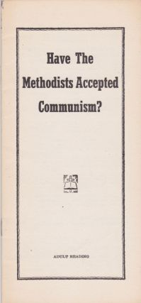 Have the Methodists Accepted Communism? Anonymous
