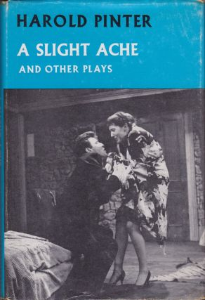 A Slight Ache and Other Plays. Harold Pinter