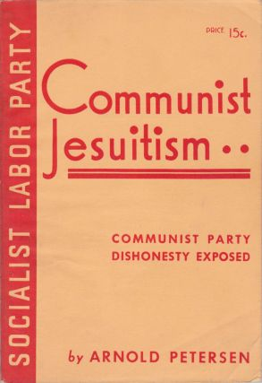 Communist Jesuitism. Arnold Petersen