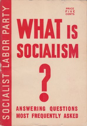 What Is Socialism? Answering Questions Most Frequently Asked