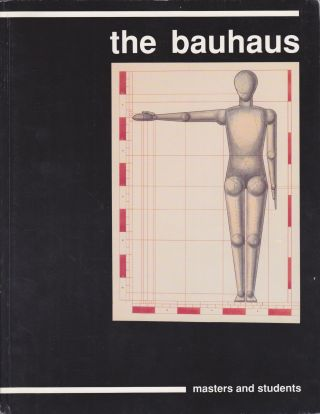 The Bauhaus: Masters and Students. Magdalena Droste, Introduction