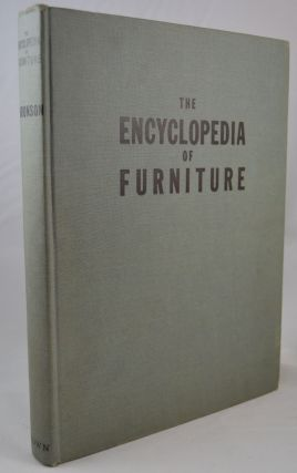 The Encyclopedia of Furniture. Joseph Aronson