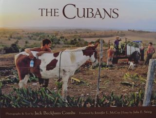 The Cubans. Jack Beckham Combs, Jennifer L. McCoy, Julia E. Sweig