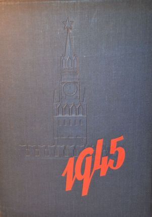 1945 [Soviet Calendar Book]. Foreign Languages Publishing House