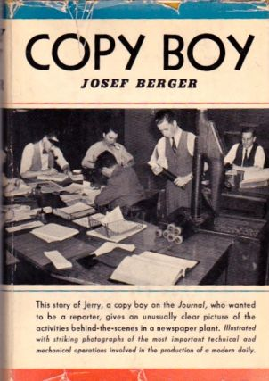 Copy Boy. Josef Berger