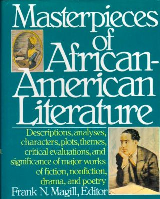 Masterpieces of African-American Literature. Frank N. Magill.