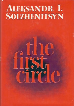 The First Circle. Aleksander I. Solzhenitsyn