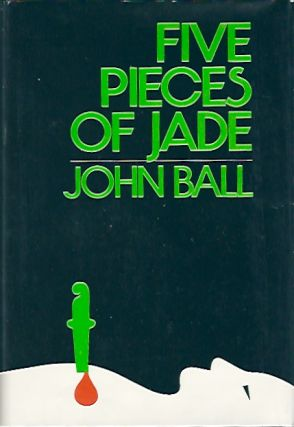Five Pieces of Jade. John Ball.