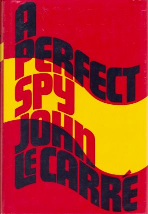 A Perfect Spy. John Le Carr&eacute