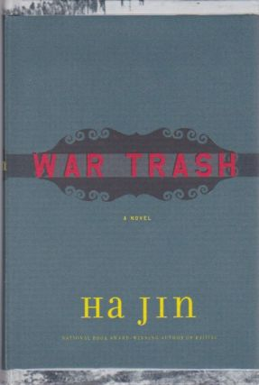 War Trash. Ha Jin