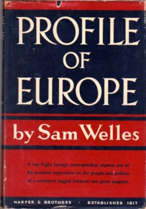 Profile of Europe. Sam Welles.