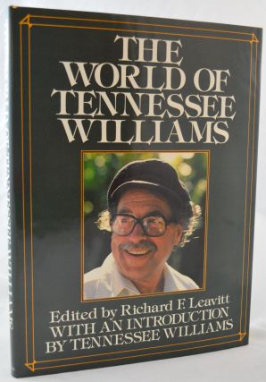 The World of Tennessee Williams. Richard F. Leavitt