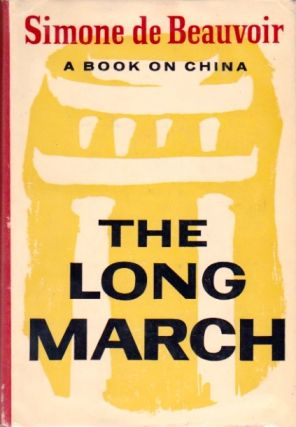 The Long March. Simone de Beauvoir