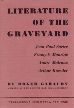 Literature of the Graveyard. Roger Garaudy.