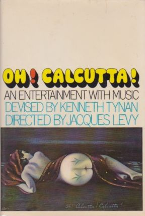 Oh! Calcutta! Kenneth Tynan