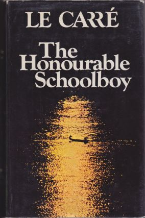 The Honourable Schoolboy. John Le Carr&eacute