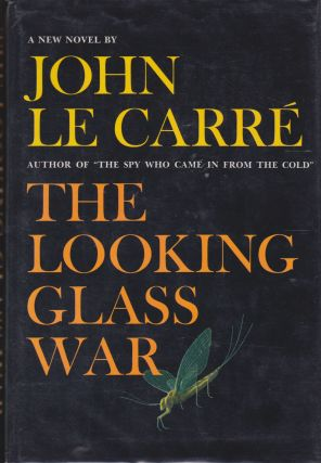 The Looking Glass War. John Le Carr&eacute