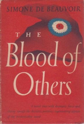 The Blood of Others. Simone de Beauvoir.