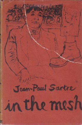 In the Mesh: A Scenario. Jean-Paul Sartre.