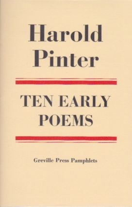 Ten Early Poems. Harold Pinter
