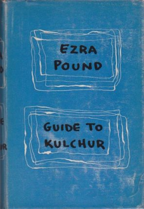 Guide to Kulchur. Ezra Pound