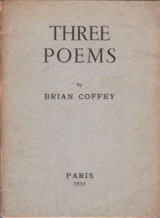 Three Poems. Brian Coffey