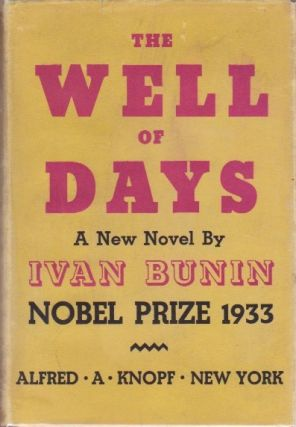 The Well of Days. Ivan Bunin.