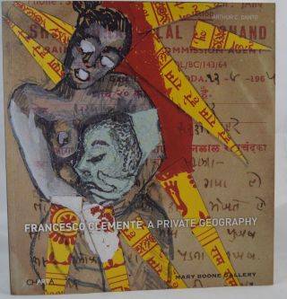 Francesco Clemente: A Private Geography. Arthur C. Danto