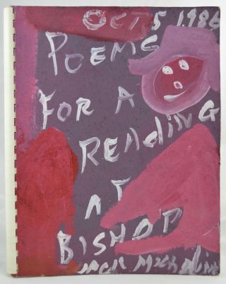 Poems for a Reading at Bishop, California, Oct 5, 1986. SIGNED, Jack Micheline